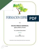 FORMACIÓN ESPIRITUAL, escuela dominical, ibp, 2011.