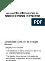 7- Movimentos Internacionais de Fatores
