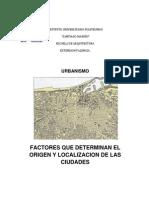 2 Factores Que Determinan El Origen y Localizacion de Las Ciudades