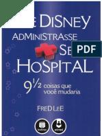 Se Disney Administrasse Seu Hospital