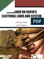 Handbook on Kenya-s Electoral Laws Elisha Ongoya