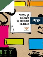 Manual de elaboração de projetos culturais - inst sou da paz