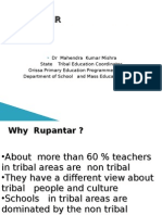 Teacher   Training  in  Tribal Areas  of Orissa, India   ( Rupantar )