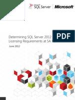 Determining SQL Server 2012 Core Licensing Requirements at SA Renewal