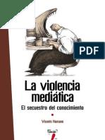 La violencia mediática- El secuestro del conocimiento- Vicente Romano