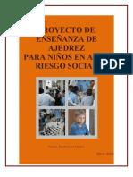 (PROYECTO DE ENSEÑANZA DE AJEDREZ PARA NIÑOS EN ALTO RIESGO SOCIAL).pdf
