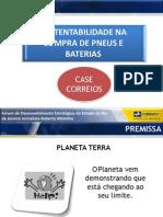 Denise Anne Braga dos Santos, Assessora Regional da Qualidade dos Correios - Sustentabilidade na compra de pneus e baterias – Case Correios