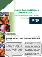 Renato Cader, Coordenador do Fórum de Lideranças Executivas de Órgãos Fede - Compras Compartilhadas Sustentáveis critérios ambientais com ganhos econômicos
