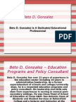 Beto D. Gonzalez Is A Dedicated Educational Professional