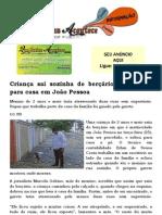 Criança sai sozinha de berçário e vai a pé para casa em João Pessoa
