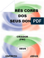 47533590 as 3 Cores Dos Seus Dons