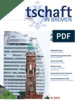Wirtschaft in Bremen 06/2013 - Aufbruch in der Seestadt