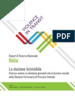 La stazione (in) visibile. Ricerca-azione su devianza giovanile ed esclusione sociale nella Stazione Ferroviaria di Pescara Centrale