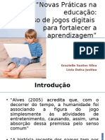 Novas Práticas na educação:o uso de jogos digitais para fortalecer a aprendizagem