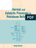 Thermal and Catalytic Processes in Petroleum Refining