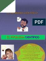 EL ACTO DE CONOCER3(El problema científico -conocimiento científico