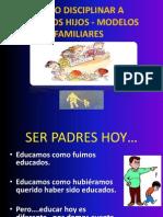 Como Discdiplinar Anuestors Hijos - Modelos Familiares