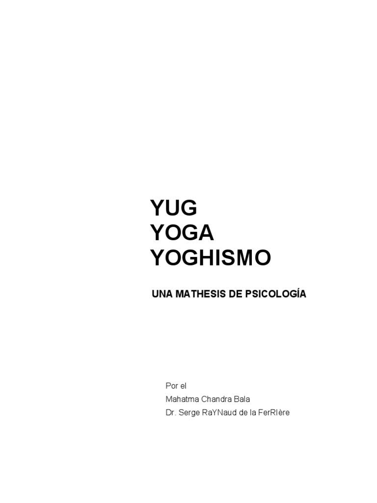 Yug Yoga Yoghismo - Serge Raynaud de la Ferrière