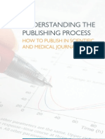 Understanding the Publishing Process How to publish in scientific and medical journals
