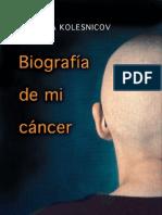 Biografía de mi cáncer