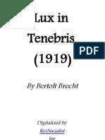 Lux in Tenebris - Bertolt Brecht