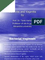 Cervicitis and Vaginitis