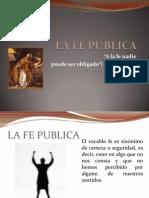 La Fe Publica Exposicion
