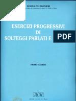 I Corso - Esercizi Progressivi Di Solfeggi Parlati E Cantati - Nerina Poltronieri