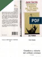 Garrido, Javier - Grandeza y Miseria Del Celibato Cristiano