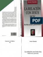 Garrido, Javier - La Relacion Con Jesus Hoy