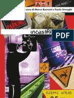incastRIMEtrici Vol. 1 a cura di Marco Borroni e Paolo Ornaghi - Indice e tutte le presentazioni degli autori (meno uno) e qualche composizione