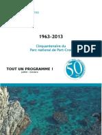 Le parc national de Port-Cros et Porquerolles vous invite à célébrer avec lui son cinquantenaire en 2013