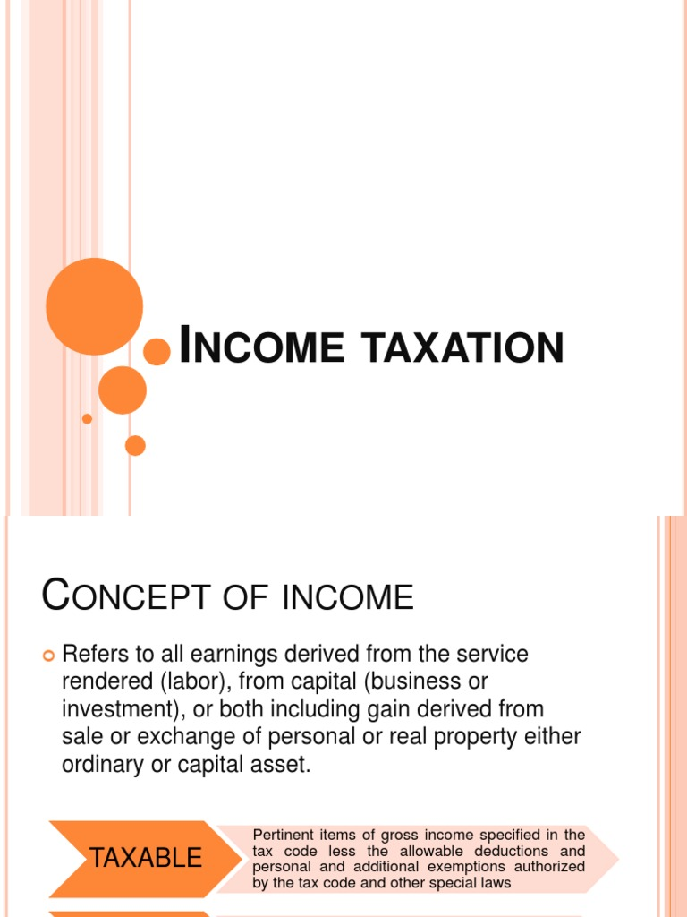income taxation Definition of income tax: annual charge levied on both earned income (wages,  progressive income taxation is designed to distribute wealth more evenly in a.