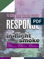 Flight and Cabin Crew Response to In Flight Smoke