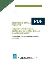 Creare comunità Sostenibili - Bando Cariplo 2013 -  Gardone Salo Progetto