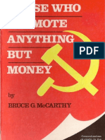 Bruce G. McCarthy Those Who Promote Anything But Money