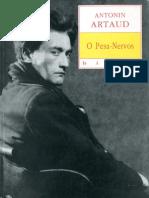 ARTAUD, Antonin. O Pesa-Nervos