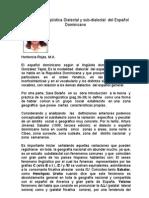 Articulo Hortencia, Diversidad Lingüística Dialectal y sub-dialectal  del Español  Dominicano
