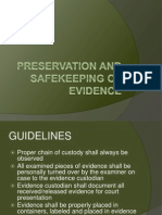 2 Preservation and Safekeeping of Evidence