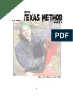 The Texas Method Part 1