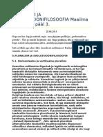 PLURALISM JA EVOLUTSIOONIFILOSOOFIA Maailma veerekese pääl 3
