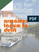 2013 Voorstel herontwikeling leegstaande Armamentarium > van legermuseum naar compacte stad in Delft