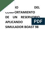 ESTUDIO DEL COMPORTAMIENTO DE UN RESERVORIO APLICANDO EL SIMULADOR BOAST 98 (2).docx