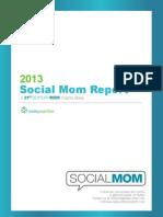2013 Social Mom Report