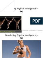 Developing Physical Intelligence
