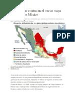 Cárteles que controlan el nuevo mapa del narco en México