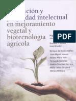 INNOVACIÓN Y PROPIEDAD INTELECTUAL EN MEJORAMIENTO VEGETAL Y BIOTECNOLOGÍA AGRÍCOLA