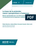 La base de la piràmide: casos i perspectives a Catalunya