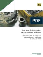 LuK Guía de Diagnóstico para el Sistema de Clutch_ La Guía Completa de LuK para el Functionamiento y Diagnóstico de Fallas del Clutch