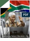 Celebrating Nelson Mandela's Life